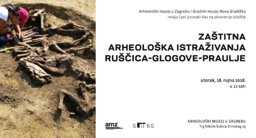 Izložba Zaštitna arheološka istraživanja Ruščica-Glogove-Praulje