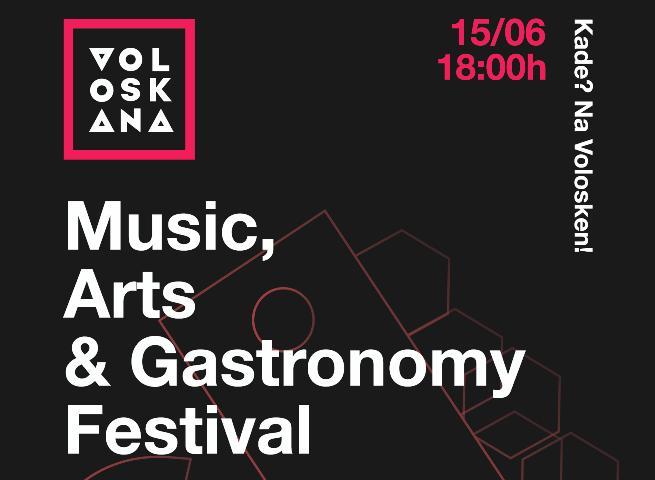 Voloskana- Music, Arts & Gastronomy Festival