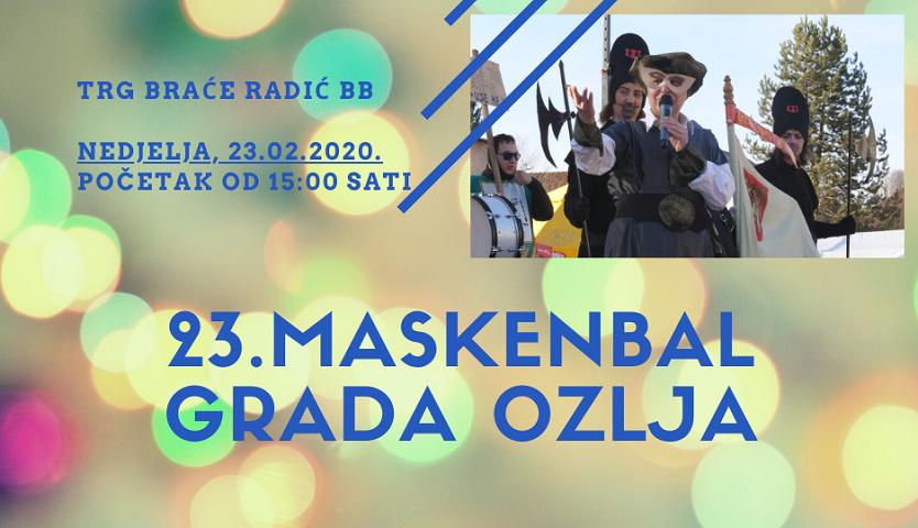 Otvoren poziv skupinama i izlagačima na 23.Maskenbal Grada Ozlja