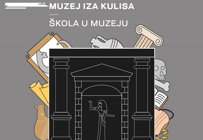 Edukativni program Muzej iza kulisa – škola u muzeju