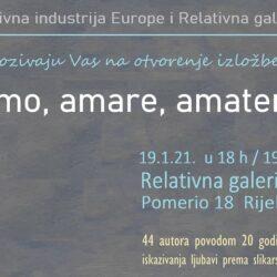 Izložba Amo, amare, amateri; Relativna galerija 19.1.21.
